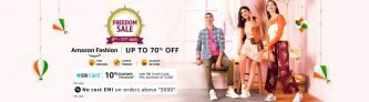 Amazon Fashion Freedom Sale : 8th to 11th August 2020, Up To 85% OFF