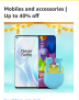 Mobiles and Accessories | Up to 40% off, Great Indian Festivals
