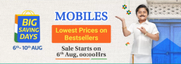 Flipkart Big Savings Days Mobile Offers – 6th – 10 August